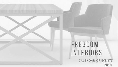 Fre3dom Interiors Calendar of Events